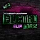 Electro House - Club Vol.2/Arson & X-Day & Warpsize & Overloop & Baldey & DJ Suvorovskiy & Clarkey & Rocky One & Dimitri Feengalo & Teddy-Beat & DJ Daino