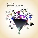 Gravitation - Single/ERISTA