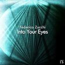 Into Your Eyes - Single/Federico Zucchi
