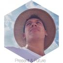 Present & Future/Andres Guerra