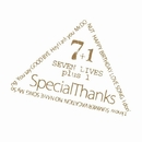 SEVEN LIVES plus 1/SpecialThanks