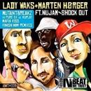Shock Out/Mutantbreakz & Lady Waks & Marten Horger & Nu JAM & PuRe SX & Mafia Kiss & Finish Him!