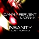 Insanity Lost Morning/Danny Fervent & Adrian K