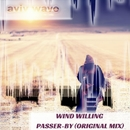 Passer-by - Single/Wind Willing