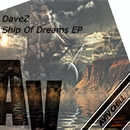Ship Of Dreams/DaveZ