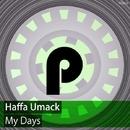 My Days/Haffa Umack