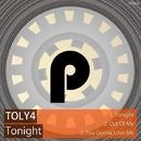 Tonight/Toly4