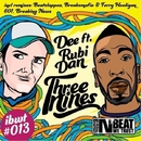 Three Nines/Dee & Rubi Dan