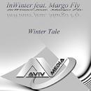 Winter Tale/InWinter & Margo Fly