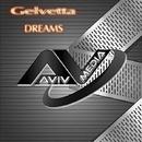 Dreams - Single/Gelvetta