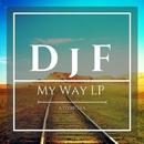 My Way LP/DjF