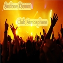 Club Atmosphere - Single/Andrew Dream