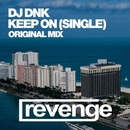 Keep On - Single/DJ Dnk