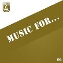 Music For..., Vol.6/Creatique & Bob Decyno & A.Su & Antonio Energy & Ilya Brevennikov & 12Saturnus & Matt Braiton & Valeriy Khoma