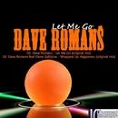 Let Me Go/Dave Romans & Elena Galitsina