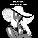 Paranoia/187rec