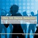 Dance Selection/Dukow & Stereo Sport & Koptyakoff & Alex Tasty & Metropol Romento & Retrig & TechSpace & Scarface & Max Gleroy & Madrem