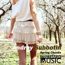 Spring Chords - Single/Andrey Subbotin