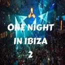 One Night In Ibiza, Vol. 2/Royal Music Paris & Candy Shop & Various