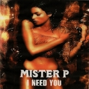 I Need You/Big Room Academy & MISTER P