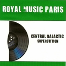 Superstition - Single/Central Galactic