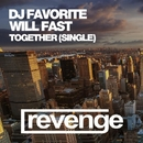Together - Single/Will Fast/DJ Favorite