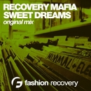 Sweet Dreams - Single/Recovery Mafia