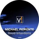 Good Intentions/Michael Fiorente