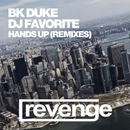 Hands Up (Official Remixes)/DJ Favorite & Incognet & BK Duke & Dany Cohiba