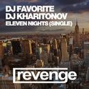 Eleven Nights/DJ Favorite & DJ Kharitonov