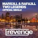 Two Legends (Official Single)/Mars3ll & Rafa3ll