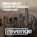 Come Up - Single/Mike Mildy