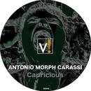 Capricious/Antonio Morph Carassi
