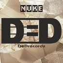 Nuke - Single/DeDrecordz