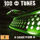 100 POUR 100 TUNES : DANCE FLOOR/KAMERA & 2 Brothers