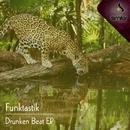 Drunken Beat EP/Funktastik