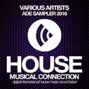 ADE Sampler 2016/DJ Favorite & DJ Kharitonov & Street Blaster & Will Fast & Freshdance Project & Pumping Guys & Lykov & DJ Dnk & Kristina Mailana & P.H.A.N.T.O.M & Brilliant Borthers