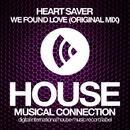 We Found Love - Single/Heart Saver