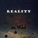 Reality - Single/m.Mad