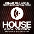 Speechless - Single/DJ Favorite & Mars3ll & DJ Dnk