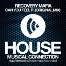 Can You Feel It - Single/Recovery Mafia