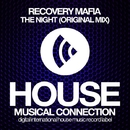 The Night - Single/Recovery Mafia