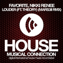 Louder - Single/DJ Favorite & Nikki Renee & Theory & Mars3ll