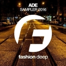 ADE Sampler 2016/DJ Favorite & DJ Kharitonov & Going Crazy & Theory & Will Fast & Mars3ll & Major Lover & DJ Dnk & Heart Saver & Dave Ramone & Raf Marchesini & Get Twice & Different Guys & Mr. Freeman & Pasha Snegir' & Digo & Brayan Bhiggest & Velial