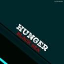 Black Sea/Hunger