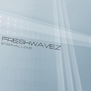 Eternal Love/FreshwaveZ