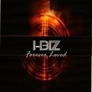 Forever Loved/I-Biz & Rudy Gold