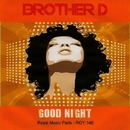 Good Night - Single/Brother D