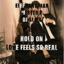Hold On EP/DJ Slam & MISTER P & Elefant Man
