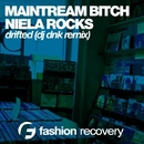 Drifted - Single/DJ Dnk & Mainstream Bitch & Niela Rocks